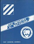 6th Infantry Battalion 3rd Inf Div Ft. Benning hc $7.00