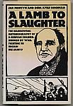 A Lamb To Slaughter hc dj $5.00