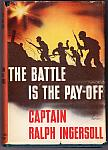 The Battle Is The Pay-Off 1943 HC, DJ  $5.00