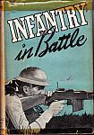 Infantry in Battle by Infantry Journal Inc 1939 hc dj $20.00