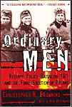 Ordinary Men by Christopher R. Browning pb used $3.00