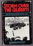 WW2 Storm Over The Gilberts hc dj $3.00